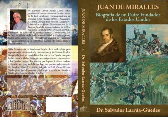 Juan de Miralles: Biografía de un padre fundador de los Estados Unidos