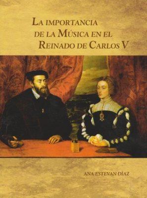 La importancia de la música en el reinado de Carlos V