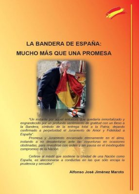 La Bandera de España: Mucho más que una Promesa