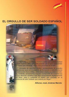 El orgullo de ser Soldado Español