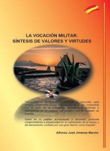 La vocación militar: Síntesis de valores y virtudes