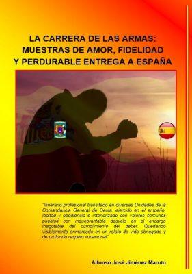 La Carrera de las Armas: Muestras de amor, fidelidad y perdurable entrega a España
