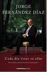 «Cada día tiene su afán» de Jorge Fernández Díaz