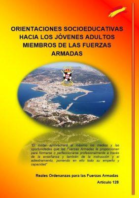 """""""Orientaciones Socioeducativas hacia los Jóvenes Adultos miembros de las Fuerzas Armadas"""""""