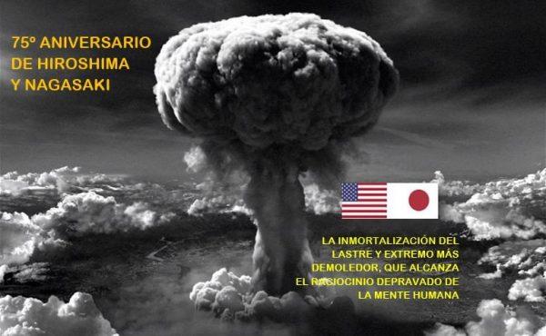 Hiroshima y Nagasaki, en el umbral del cataclismo de la humanidad