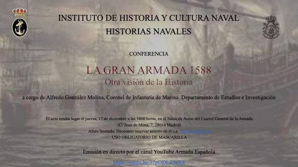 """V conferencia """"La Gran Armada 1588. Otra visión de la Historia"""""""