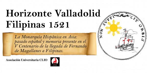 """El Departamento de Estudios e Investigación (DEI)del Instituto deHistoria yCulturaNaval (IHCN) participa en las Jornadas Culturales """"Horizontes Valladolid-Filipinas 1521"""""""