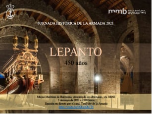 La Jornada Histórica de la Armada de este año está dedicada a la conmemoración de la batalla de Lepanto