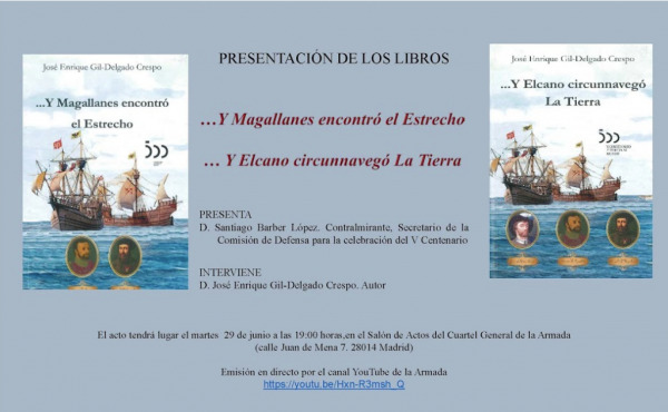 """En este momento estás viendo Mañana martes, día 29 de junio, a las 19:00h, tendrá lugar la presentación de los libros """"… Y Magallanes encontró el Estrecho"""" , """"…Y Elcano circunnavegó La Tierra"""""""